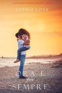 Find Ora e per sempre (La Locanda di Sunset Harbor—Libro 1) at Google Books