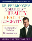 Find Dr. Perricone's 7 Secrets to Beauty, Health, and Longevity at Google Books