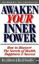 Find Awaken Your Inner Power at Google Books