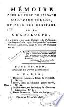 Mémoire pour le chef de brigade Magloire Pélage: et pour les ...