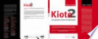 Kioto 2: Cómo gestionar el efecto invernadero