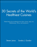 Find 30 Secrets of the World's Healthiest Cuisines at Google Books