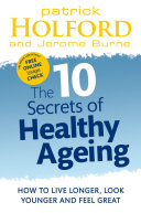 Find The 10 Secrets Of Healthy Ageing at Google Books