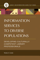 Find Information Services to Diverse Populations: Developing Culturally Competent Library Professionals at Google Books