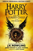 Find Harry Potter and the Cursed Child – Parts One and Two (Special Rehearsal Edition) at Google Books