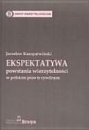 Ekspektatywa powstania wierzytelności w polskim prawie cywilnym