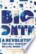 Big Data: A Revolution that Will Transform how We Live, ...