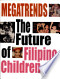 Megatrends: The Future of Filipino Children