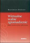 Wirtualne Walne Zgromadzenie: Wpływ Internetu Na Prawo ...
