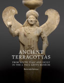 Find Ancient Terracottas from South Italy and Sicily in the J. Paul Getty Museum at Google Books