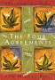 The <em>four agreements</em>: a practical guide to personal freedom [Book]