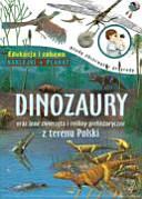 Dinozaury oraz inne zwierzęta i rośliny prehistoryczne z ...