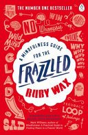 Find A Mindfulness Guide for the Frazzled at Google Books