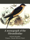 A Monograph of the Hirundinidae: Or Family of Swallows