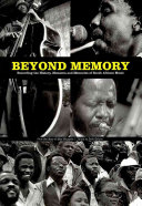 Find Beyond Memory: Recording the History, Moments and Memories of South African Music at Google Books