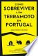 Como sobreviver a um terramoto em Portugal