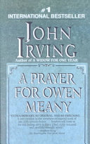 Find A Prayer for Owen Meany : a Novel at Google Books