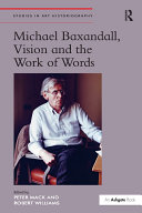 "Find ""Michael Baxandall, Vision and the Work of Words "" at Google Books"