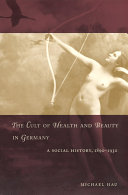 Find The Cult of Health and Beauty in Germany at Google Books