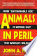 "Animals in Peril: How ""sustainable Use"" is Wiping Out the ..."