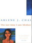 Find The Last Time I Saw Mother at Google Books
